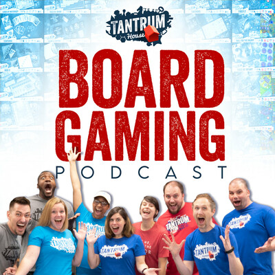 Tantrum House Board Gaming Podcast