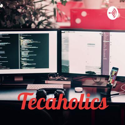 Tecaholics