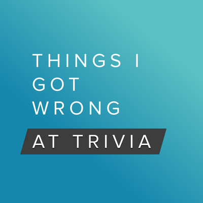 Things I Got Wrong at Trivia - A Pub Quiz Game Show with Friends