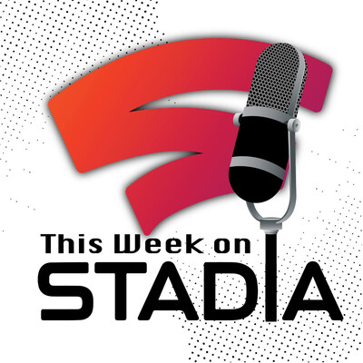 This Week on Stadia (TWoS)