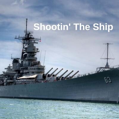 Shootin the Ship Podcast