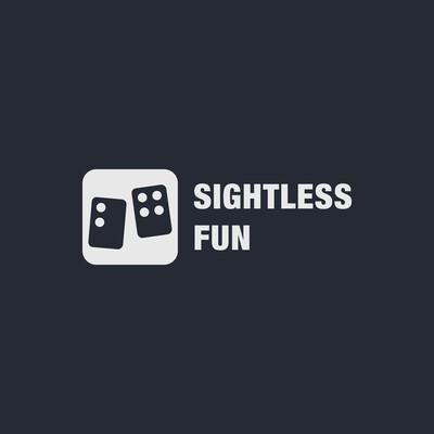 Sightless Fun