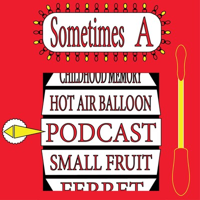Sometimes A Podcast