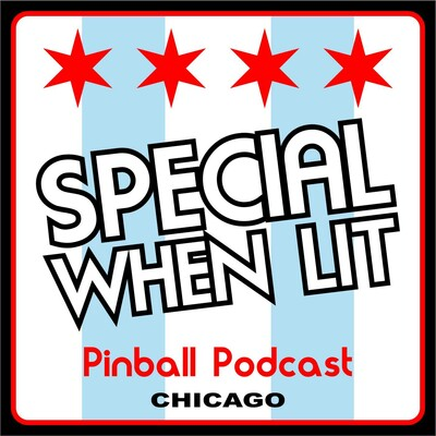 Special When Lit Pinball Podcast