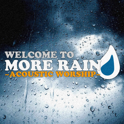 More Rain - Free Acoustic Worship Music