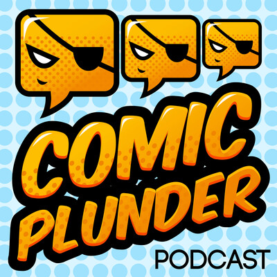 Comic Plunder: Comic Books | Comic Creators | Comic Movies and Shows