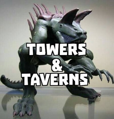 Towers & Taverns