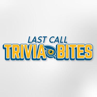 Trivia Bites by Last Call Trivia