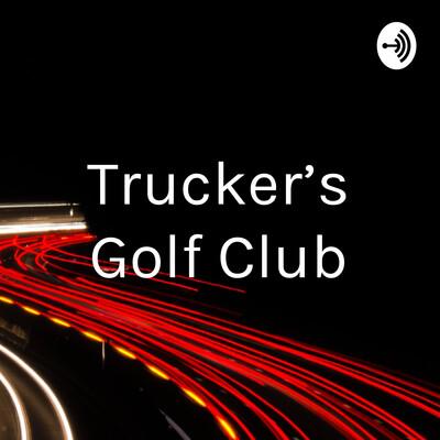 Trucker's Golf Club