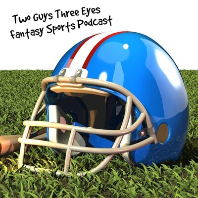 Two Guys Three Eyes Fantasy Football