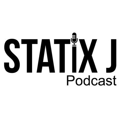 Statix J Podcast