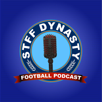 STFF Dynasty Podcast