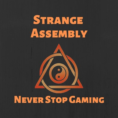 Strange Assembly - Tabletop Gaming Podcast