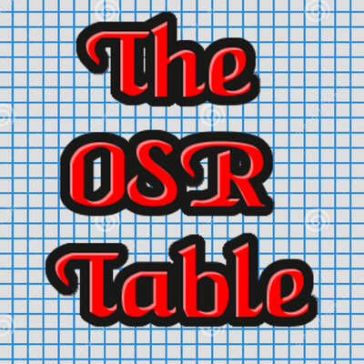 GM Table: The OSR Table