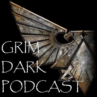 Grim Dark Podcast
