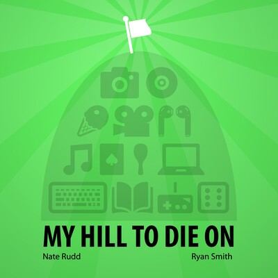 My Hill To Die On