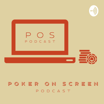 Poker On Screen Podcast