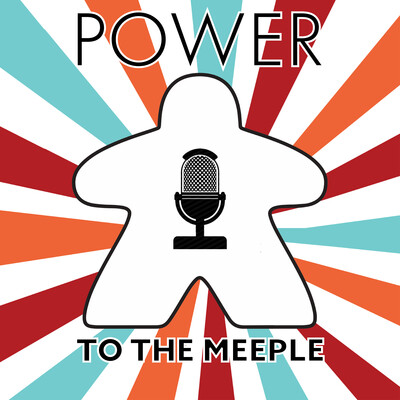 Power to the Meeple Podcast