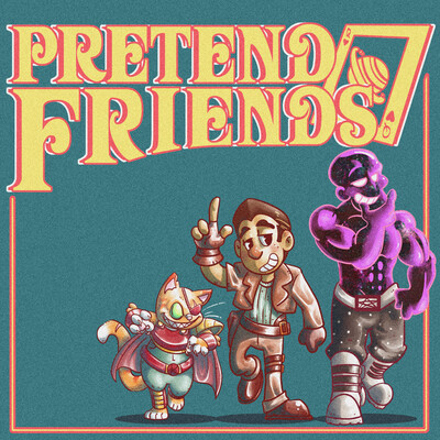 Pretend Friends - Tabletop RPG Adventures