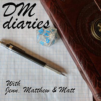 DM Diaries