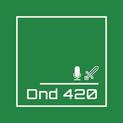 DnD 420 Podcast
