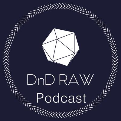 DnD RAW Actual Play