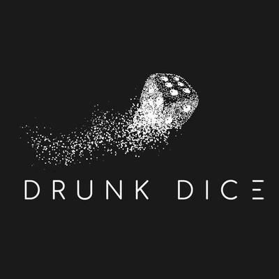 Drunk Dice