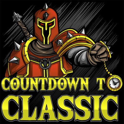 Countdown To Classic - A World Of Warcraft Classic Podcast