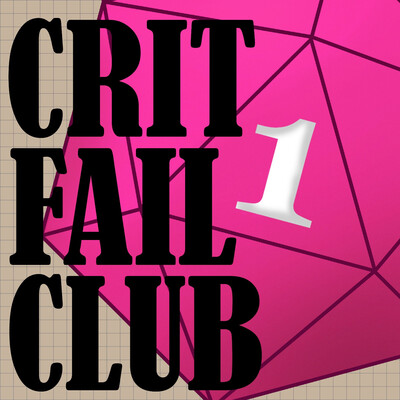 Crit Fail Club