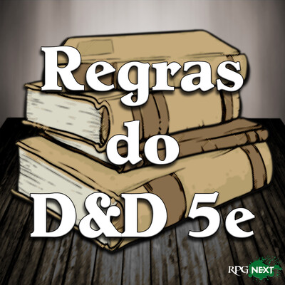 RPG Next: Regras do DnD 5e