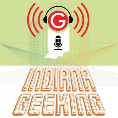 Indiana Geeking
