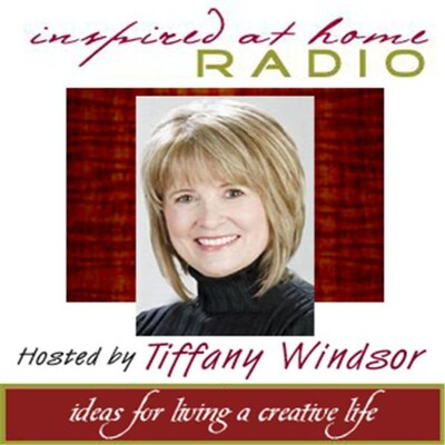 Inspired at Home with Tiffany Windsor