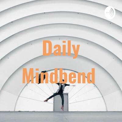 Daily Mindbend