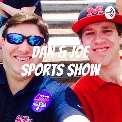 Dan & Joe Sports Show
