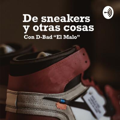 De sneakers y otras cosas