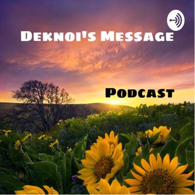 Deknoi's message