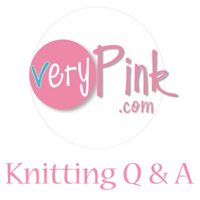 VeryPink Knits - Knitting Q and A