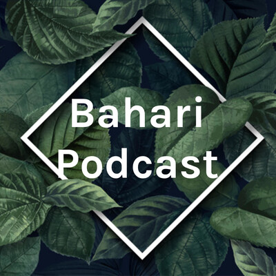 Bahari Podcast