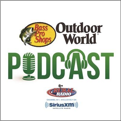 Bass Pro Shops Outdoor World Podcast