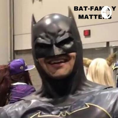 BatFamily Matters