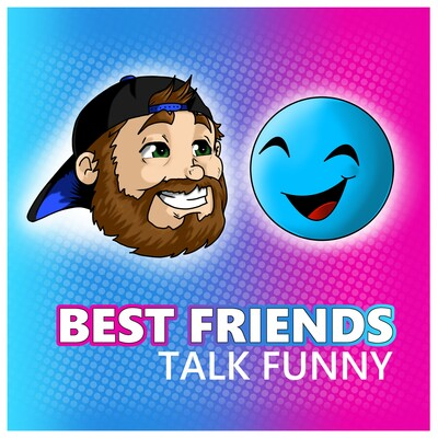Best Friends Talk Funny