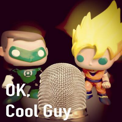 OK, Cool Guy!