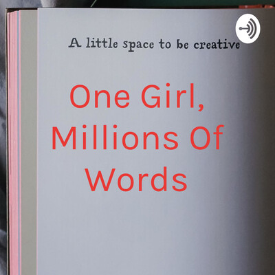 One Girl, Millions Of Words