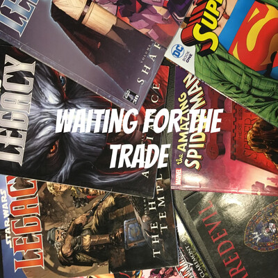 Waiting for the Trade Alaska: A comic book podcast