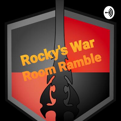 War Room Ramble