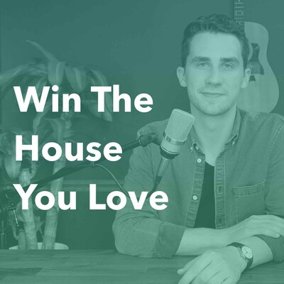 Win The House You Love