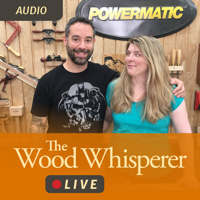 Wood Whisperer Live (Audio)