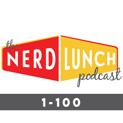 Nerd Lunch: The First 100