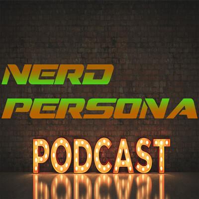 Nerd Persona Podcast