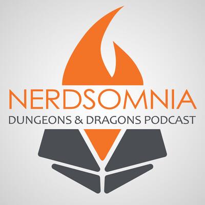 Nerdsomnia   Dungeons & Dragons Podcast